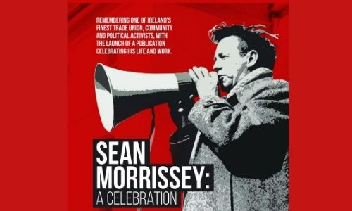 A section of a poster promoting an event remembering trade unionist Sean Morrissey.